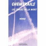 Chemtrails - Les Tracés De La Mort sur PriceMinister