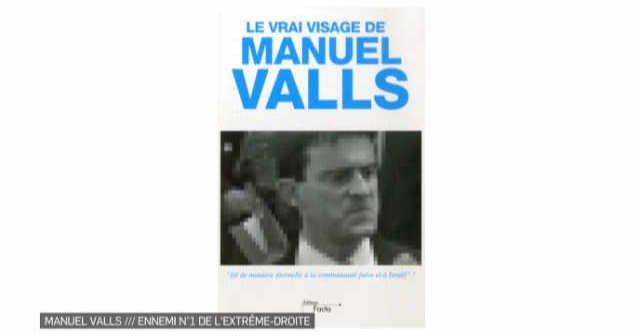 Valls : ennemi de l'extrême droite