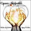 Comédie Musicale Casse-Noisette / LA VIE...