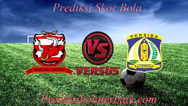 Prediksi Madura United vs Persiba Balikpapan 17 Juli 2017 - Prediksi Bola