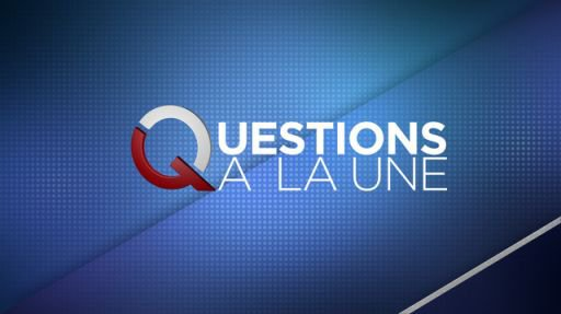 Questions à la une, le mercredi 08 novembre à 20:20 sur laune