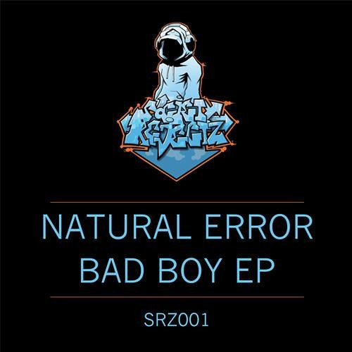 Natural Error - Bad Boy (forthcoming ep)