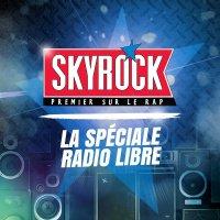 Skyrock - Emissions - La Spéciale Radio Libre