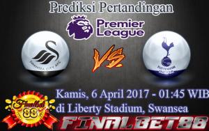 Prediksi Swansea City vs Tottenham Hotspur 6 April 2017