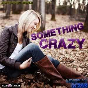 Imexus - ★Autumn 2013★Something Crazy★Hardstyle belgian mix★mixed by imexus