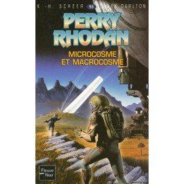 Microcosme et macrocosme - Perry Rhodan - K-H Scheer, Clark Darlton - E. Thorne - 9782265077584 - Livre