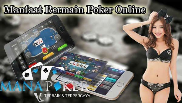 Fungsi Bermain Judi Poker Online Terpercaya