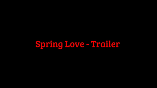 Spring love - (synopsis)