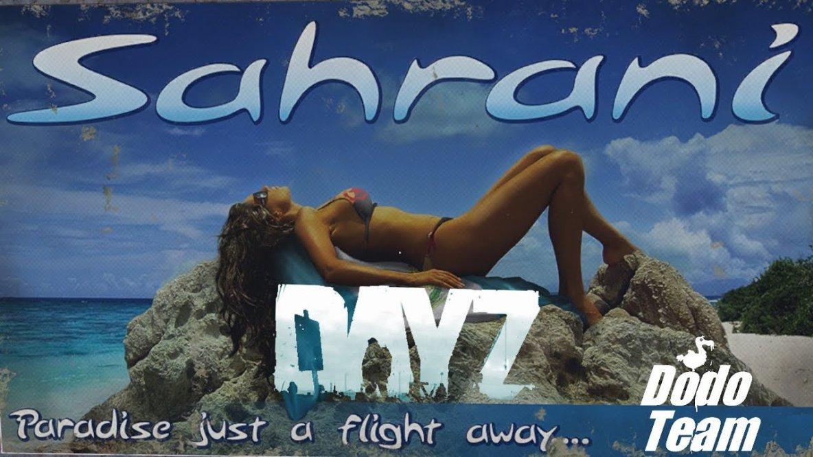 DayZ Sahrani - Drei auf einen Streich im Königreich der Könige von Süd-Sahrani