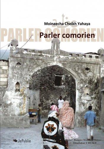 Parler Comorien Livre De Moinaecha Cheikh Yahaya