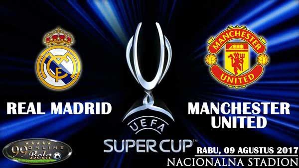 Prediksi Real Madrid Vs Manchester United 09 Agustus 2017 | 99 Bola