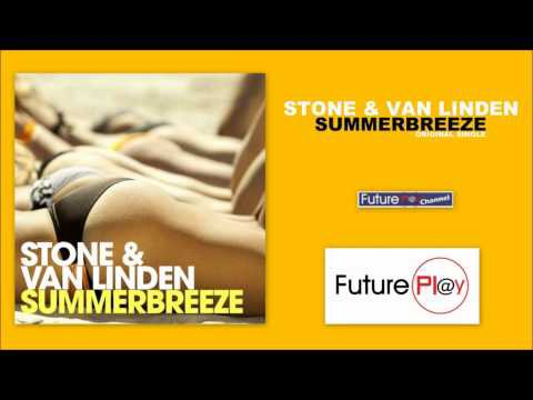 Stone & Van Linden - Summerbreeze (Officiel Radio Edit) - YouTube