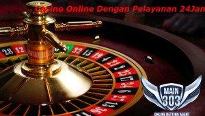 Casino Online Dengan Pelayanan 24Jam |