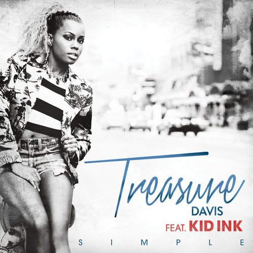 Treasure Davis Feat. Kid Ink - Simple