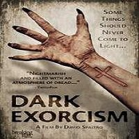 Dark Exorcism 2015 Full Movie Watch Online Free Download