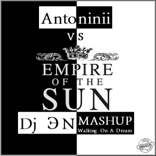 Antoninii VS Empire Of The Sun - Walking On A Dream ( Dj ?N Mashup 2013 )                 CЛУШАЙТЕ! КАЧАЙТЕ! ТАНЦУЙТЕ!  Antoninii VS Empire Of The Sun - Walking On A Dream (Dj  ЭN Mashup 2013)  http://www.hulkshare.com/r1v6qcse7ytc