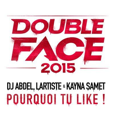 DJ Abdel : Pourquoi tu like ? - DJ Abdel, Kayna Samet