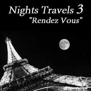 CocoNights-Mixes - Nignts Tavels 3 (Rendez Vous) by @YoanDelipe