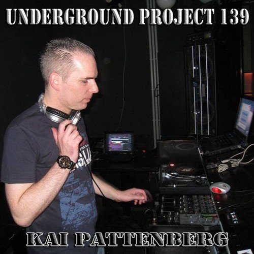 Underground Project 139 - Kai Pattenberg
