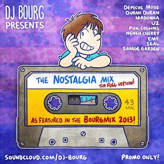 DJ Bourg - Nostalgia Mix (42:42) ~ THE MIXTAPE WORLD