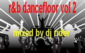 R&B dancefloor vol.2 by DEEEJAY RIDER