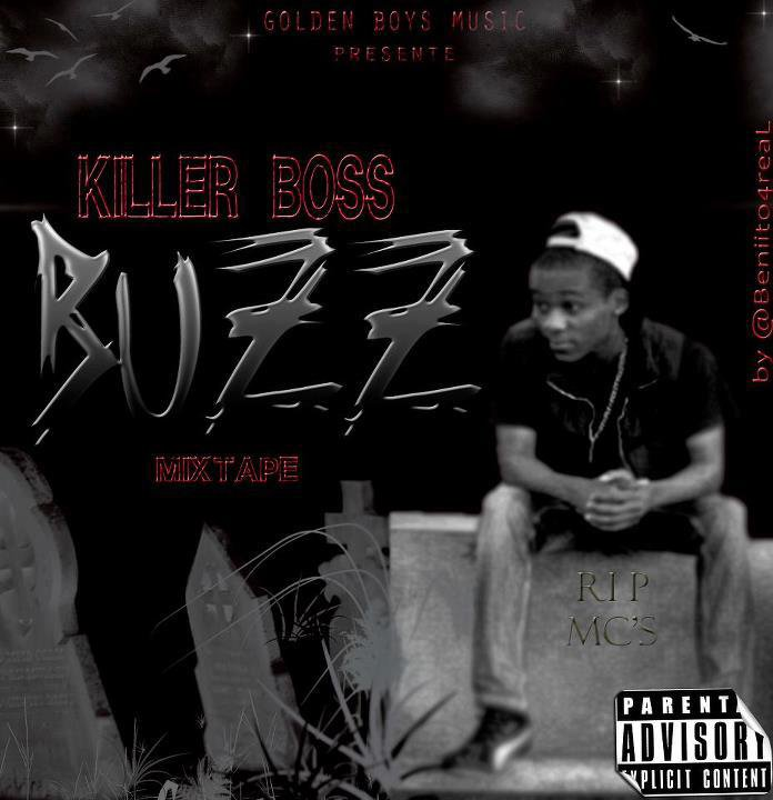 LYRICS : LE BUZZ - KILLER BOSS