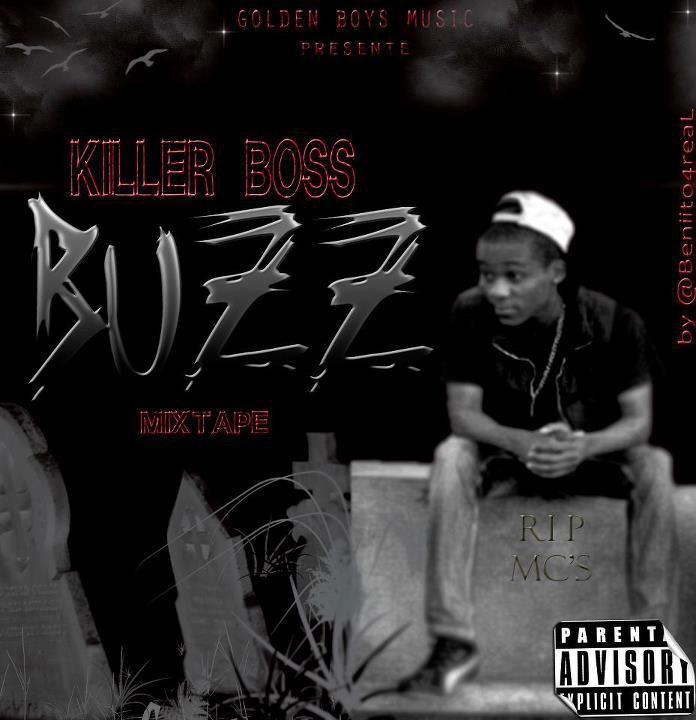 LYRICS : LE BUZZ - KILLER BOSS