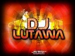 LUTAWA - DJ LUTAWA ™