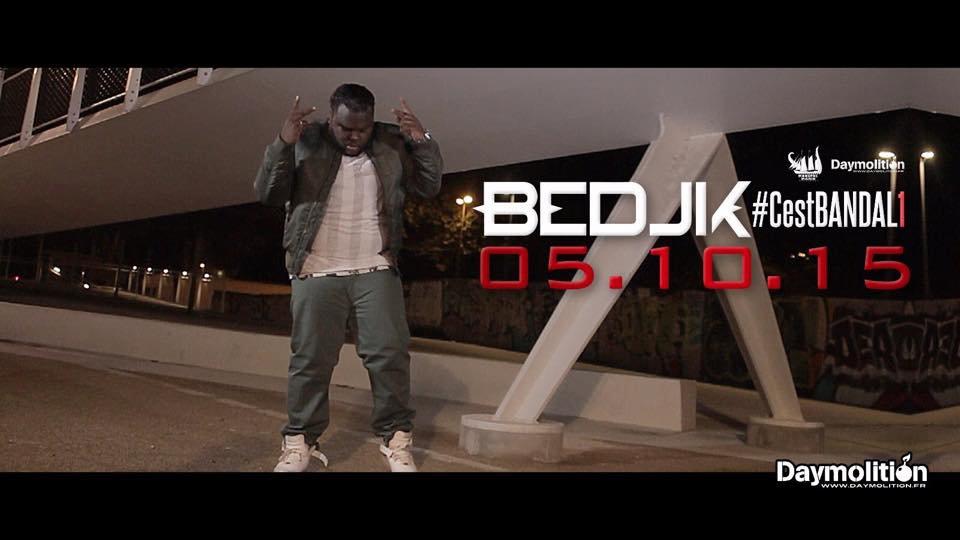 """Découvrez le nouveau clip de Bedjik """" #CestBandal 1 """""""