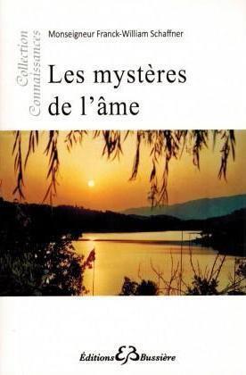LES MYSTERES DE L AME