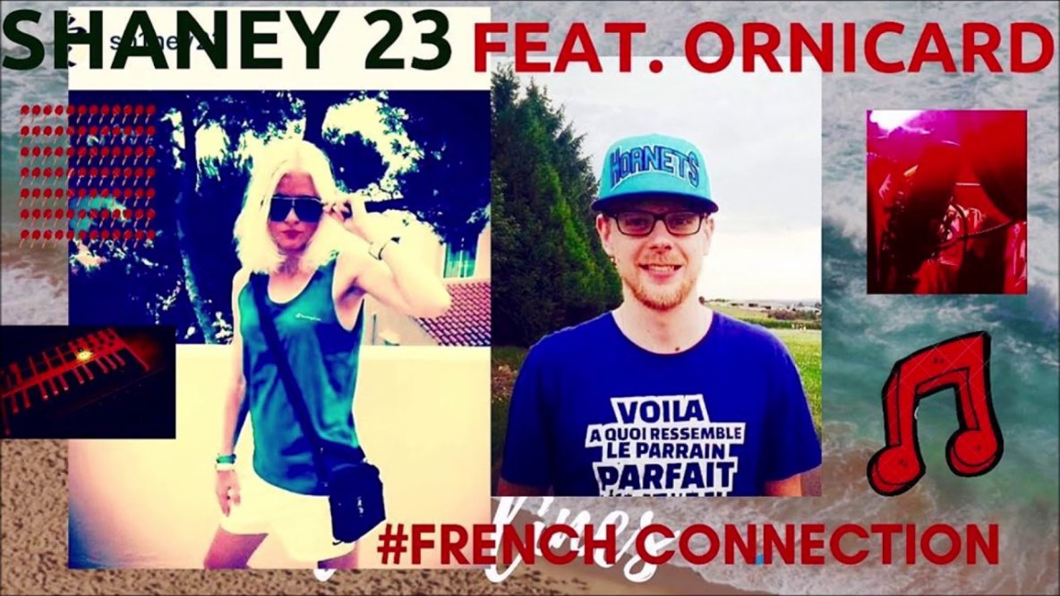 SHANEY 23 feat ORNICARD x #French #Connection
