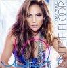 Jennifer Lopez feat. Pitbull - On The Floor (2011) - のɑииγ