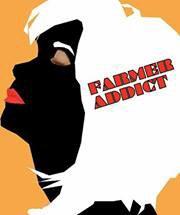 Farmer Addict