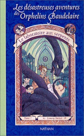 Les orphelins Baudelaires ( tome 2 )