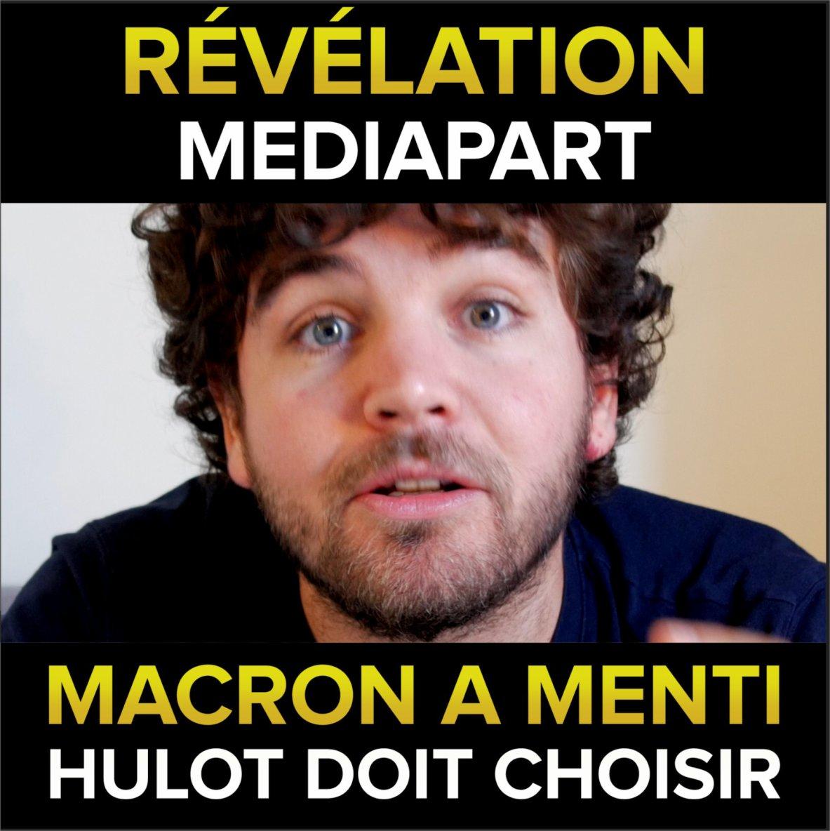 Révélations Mediapart : Macron a menti, Hulot doit choisir - Osons Causer