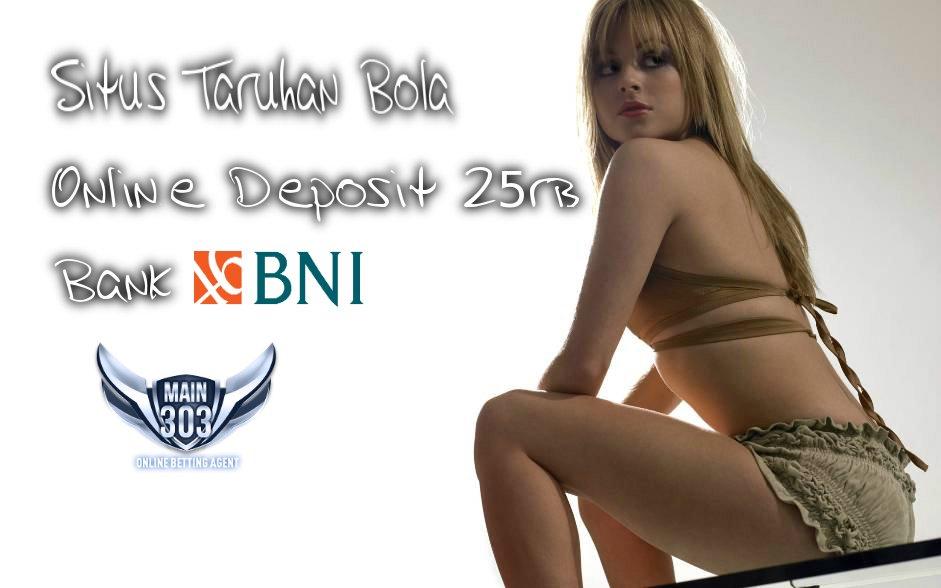 Situs Taruhan Bola Online Deposit 25rb Bank BNI