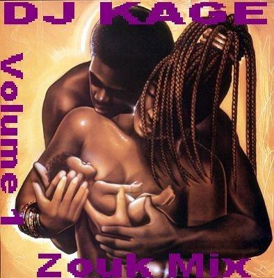 MIX ZOUK DJ KAGE VOLUME 1