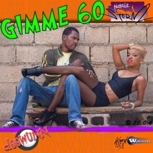 Natalie Storm & DeeWunn - Gimme 60 Remix Djyoyopcman [Bondoufle Riddim]