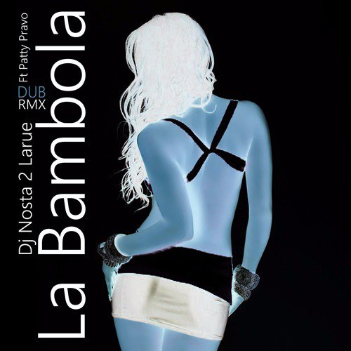 La Bambola Dub Rmx preview ft Patty pravo