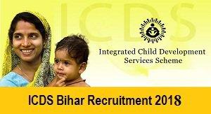 924 Anganwadi Helper & Assistant Vacancy in ICDS Bihar Nawada Recruitment 2018 www.nawada.bih.nic.in