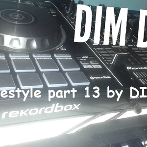 freestyle part 13 by Dim Djr