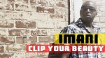 IMANI Vidéos de YOUR BEAUTY - Clip Zouk Réalisé par IMANI BASE - ZOUK - Kizomba - Tarraxinha