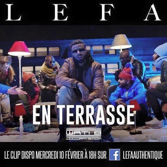 """Découvrez le nouveau clip de Lefa """" En Terrasse """""""