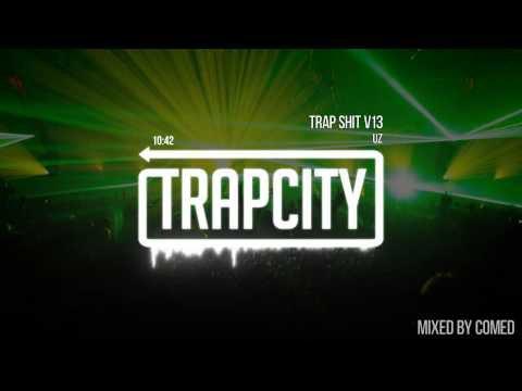 Exclusive Trap City Mix #1 - [COMED mix]