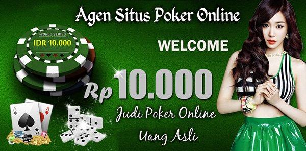 Agen Poker Online Duit Asli Indonesia