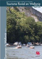 Tourisme fluvial en Wallonie 2012 (Le Pays des Vallées | Nos brochures) | Le Pays des Vallées