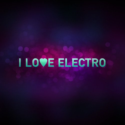 Dj GaD Present I Love Electro 2015