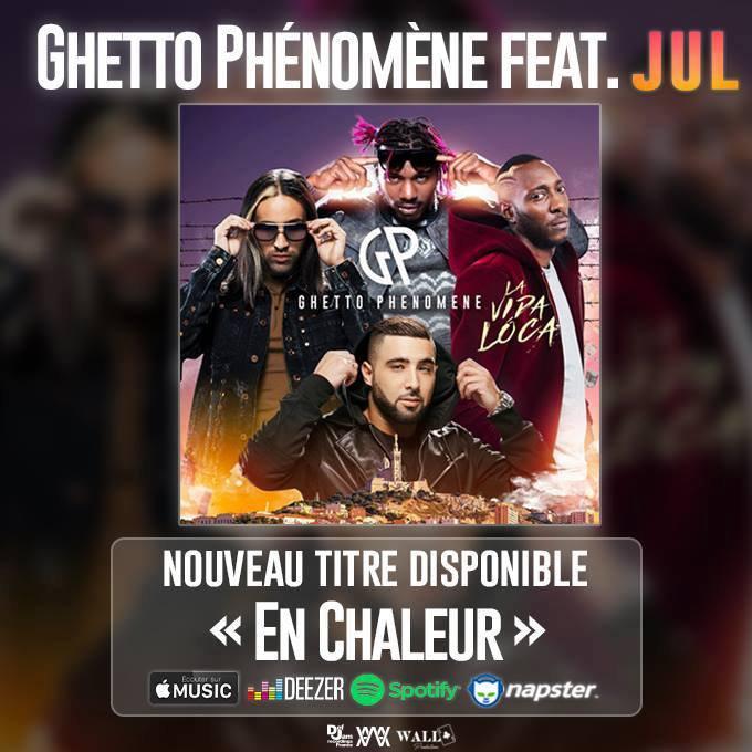 """Découvrez """" En chaleur """", le nouveau clip du Ghetto Phénomène et Jul"""