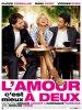 L'AMOUR A DEUX C'EST MIEUX (2009) - FILMS EN LIGNE A VOLONTE