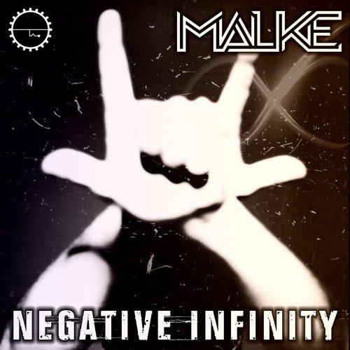 Malke - Negative Infinity